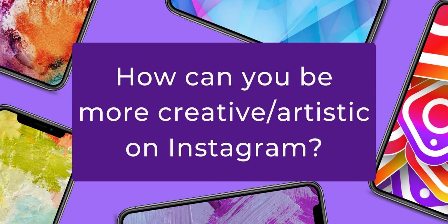 creative artistic instagram